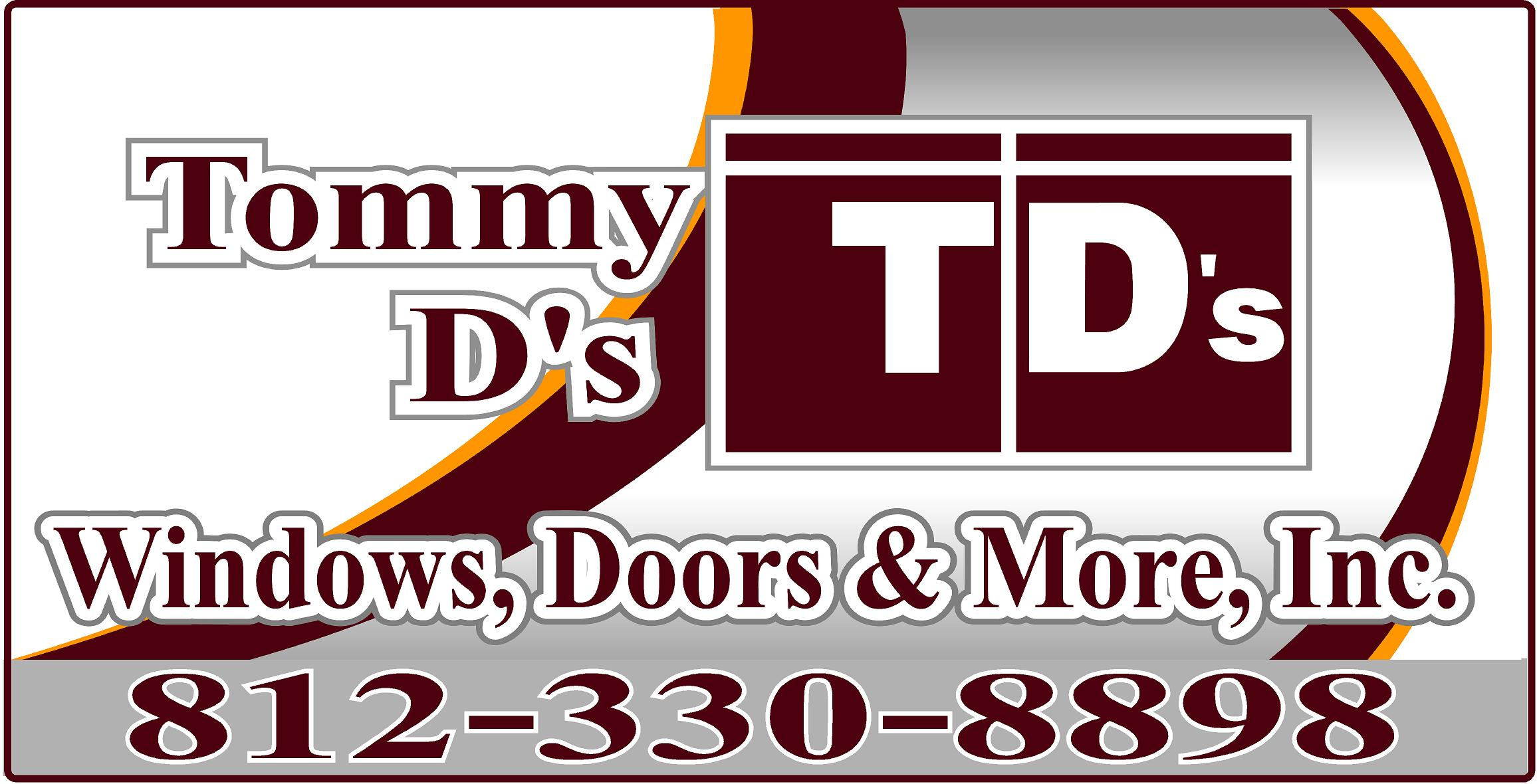 Tommy D's Windows, Doors, and More Inc.